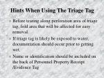 hints when using the triage tag