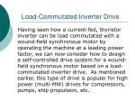 load commutated inverter drive