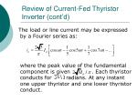 review of current fed thyristor inverter cont d10