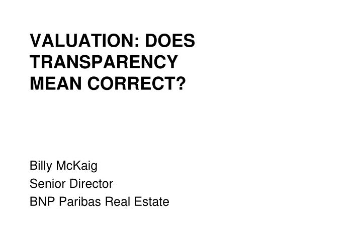 Valuation does transparency mean correct