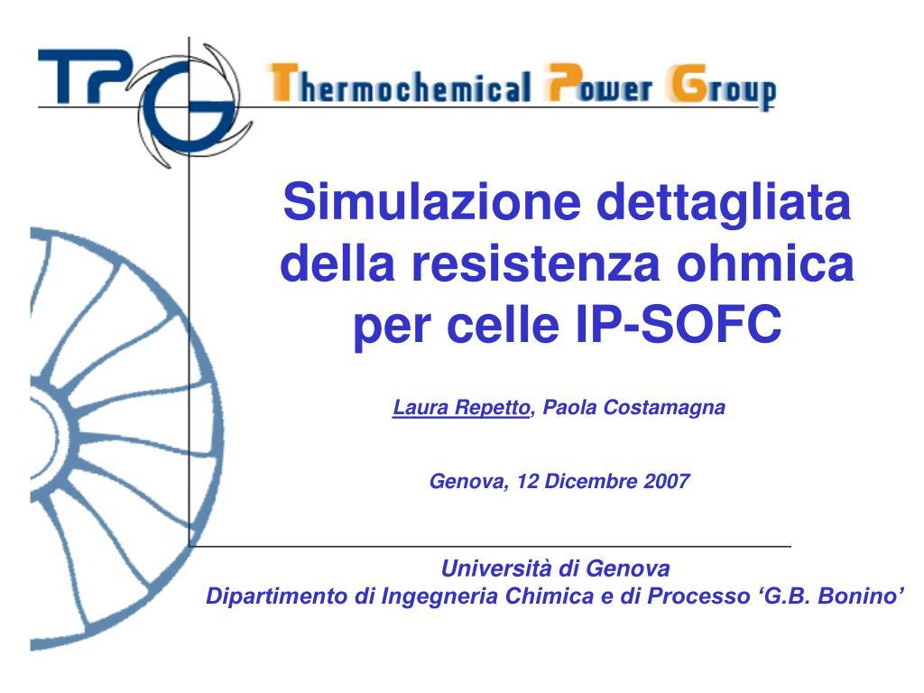 simulazione dettagliata della resistenza ohmica per celle ip sofc l.