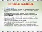 3 tumeur cancereuse