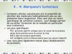 4 4 marqueurs tumoraux