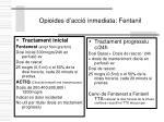 opioides d acci inmediata fentanil