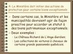 4 le minist re doit initier des actions de protection pour certains biens exceptionnels