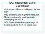 ilc independent living coordinator