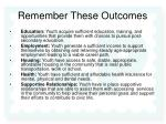 remember these outcomes