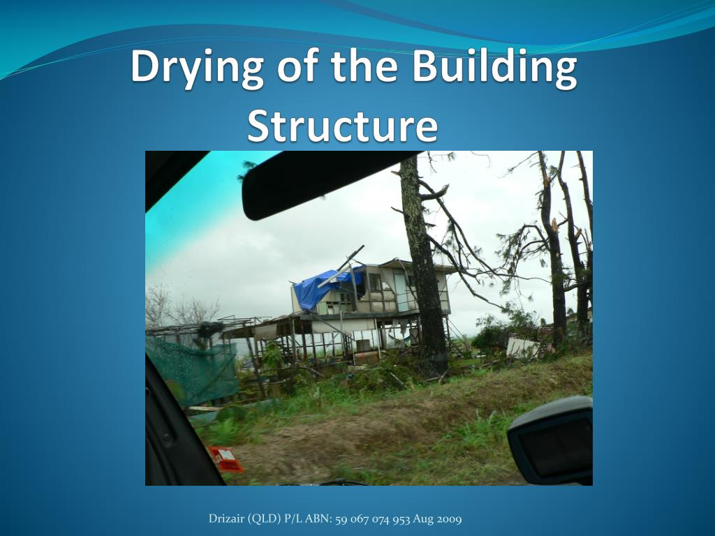 drying of the building structure l.