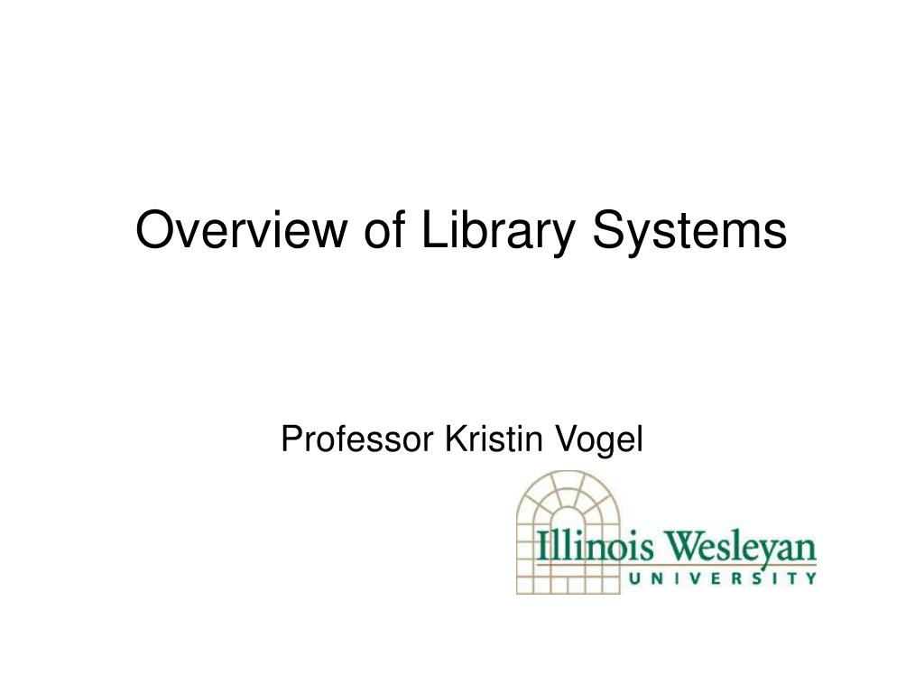 overview of library systems l.