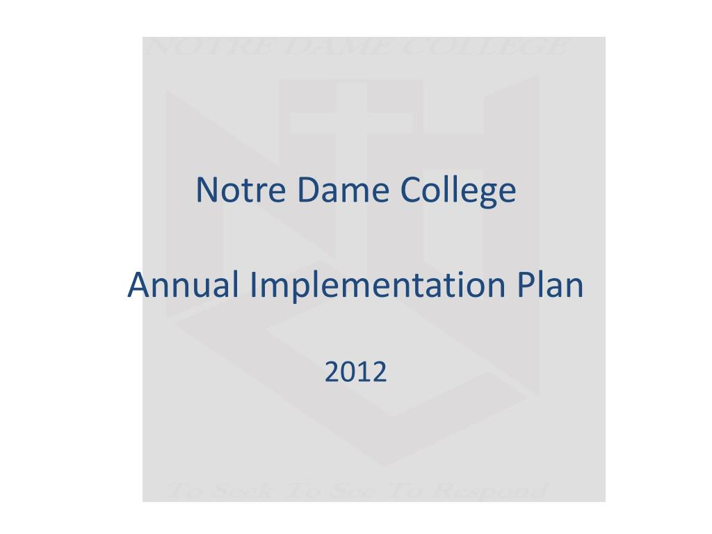 notre dame college annual implementation plan l.