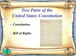 two parts of the united states constitution