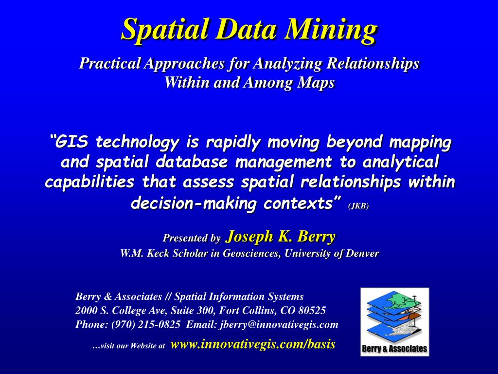 spatial data mining practical approaches for analyzing relationships within and among maps l.