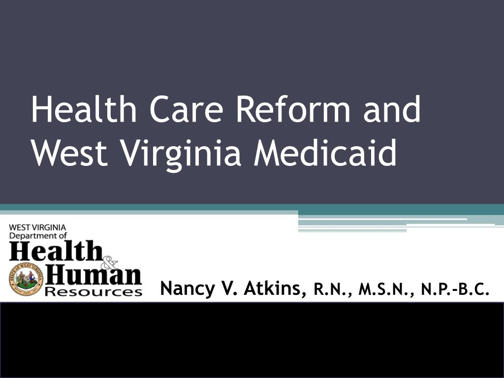 health care reform and west virginia medicaid l.