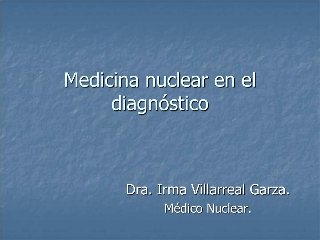 medicina nuclear en el diagn stico l.