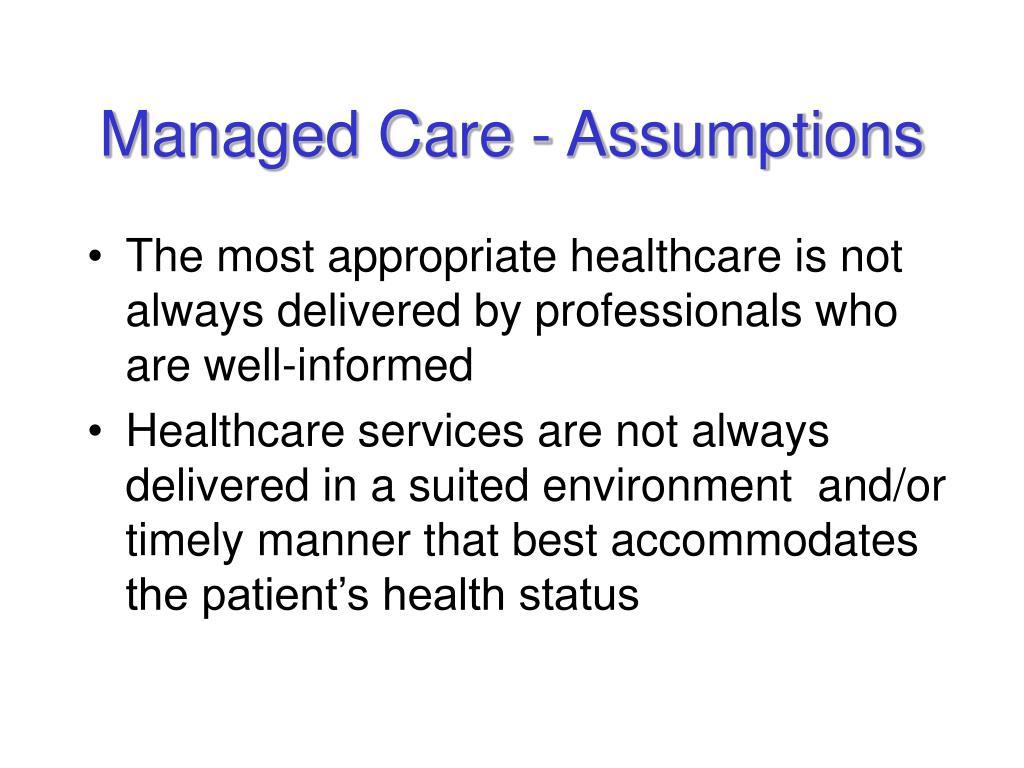 managed care assumptions l.