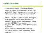 non ad dementias