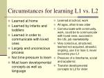 circumstances for learning l1 vs l2