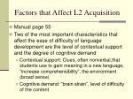 factors that affect l2 acquisition