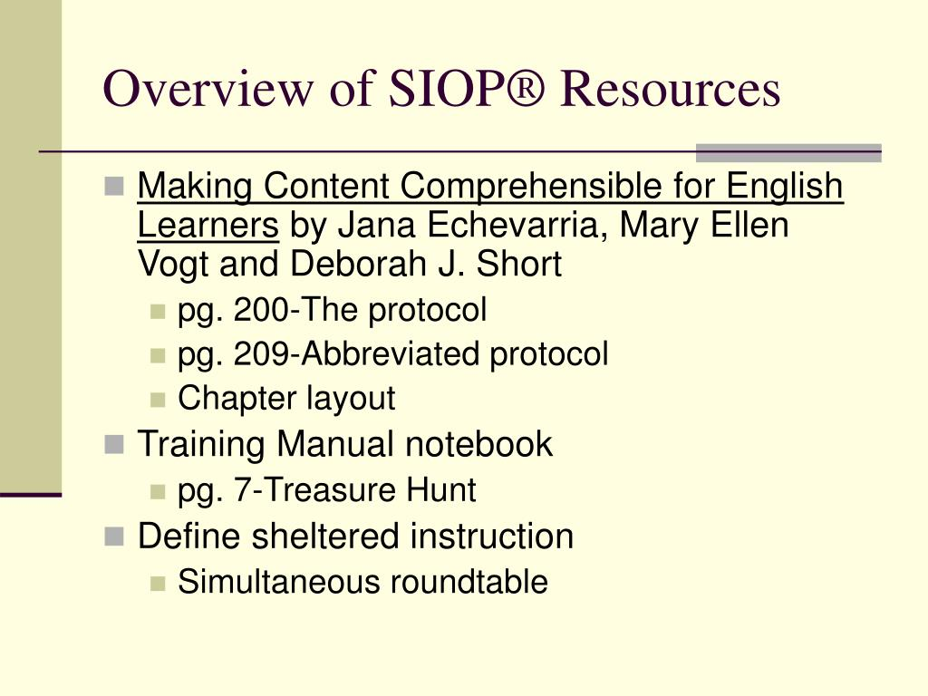 Overview of SIOP