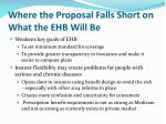 where the proposal falls short on what the ehb will be
