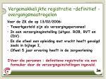vergemakkelijkte registratie definitief overgangsmaatregelen