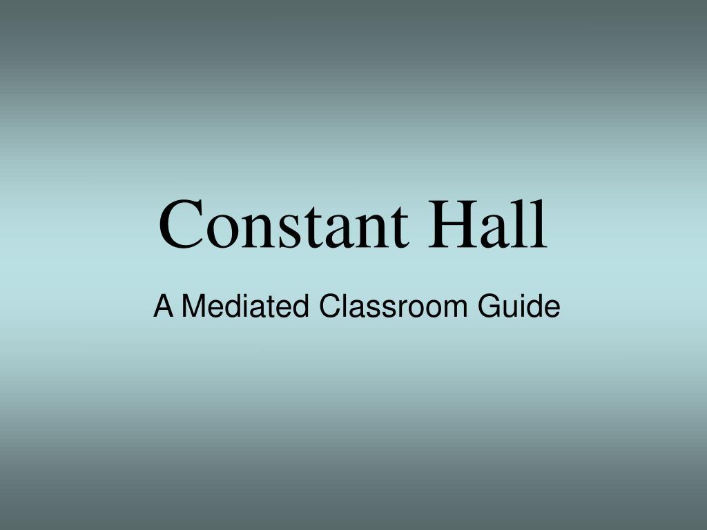 constant hall l.