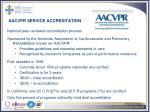 aacvpr service accreditation