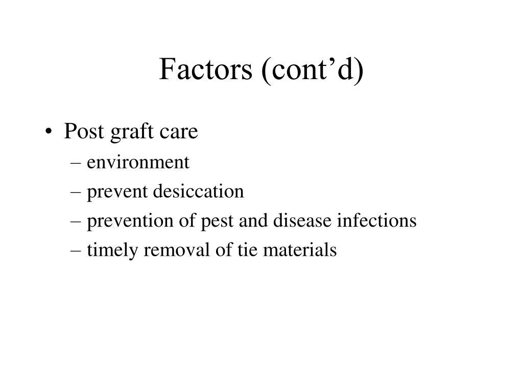 Factors (cont'd)