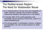 the mediterranean region the need for wastewater reuse