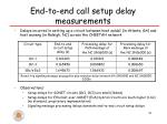 end to end call setup delay measurements