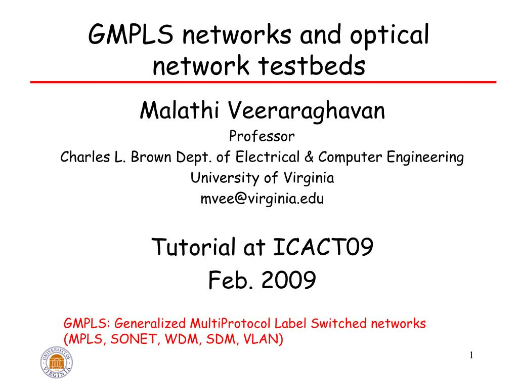 gmpls networks and optical network testbeds l.