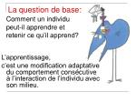 la question de base