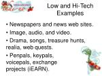low and hi tech examples