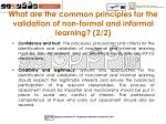 what are the common principles for the validation of non formal and informal learning 2 2