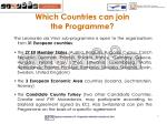 which countries can join the programme