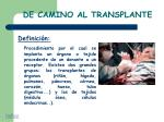 de camino al transplante