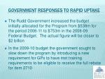 government responses to rapid uptake
