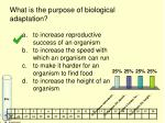 what is the purpose of biological adaptation