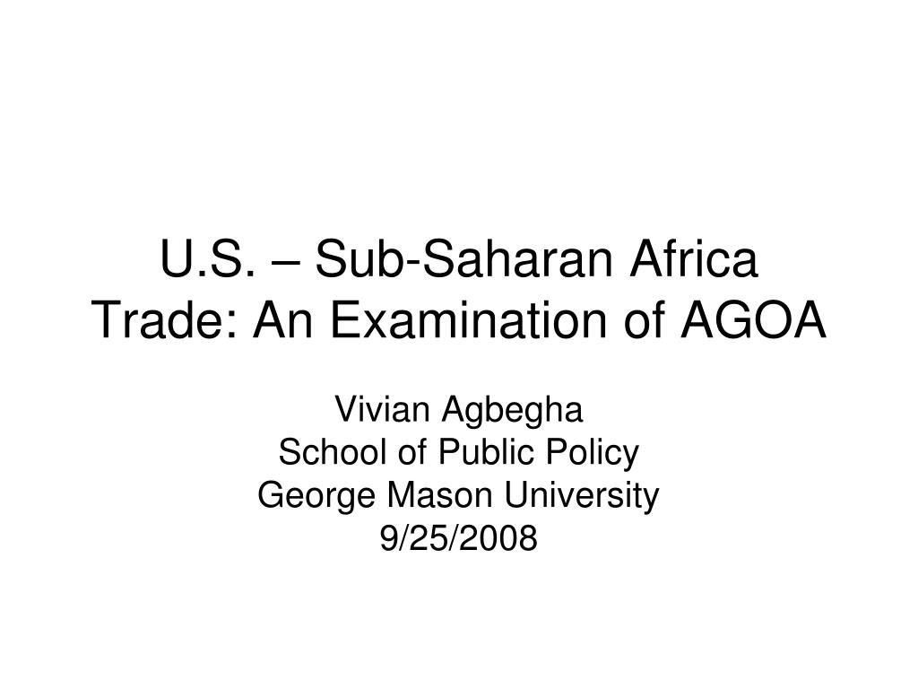 u s sub saharan africa trade an examination of agoa l.