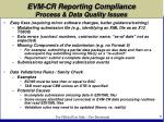 evm cr reporting compliance process data quality issues