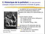 2 historique de la pollution un des premiers exemples d impact environnemental l chelle du globe