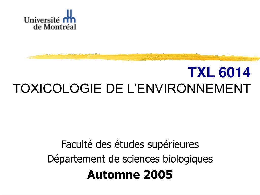 txl 6014 toxicologie de l environnement l.