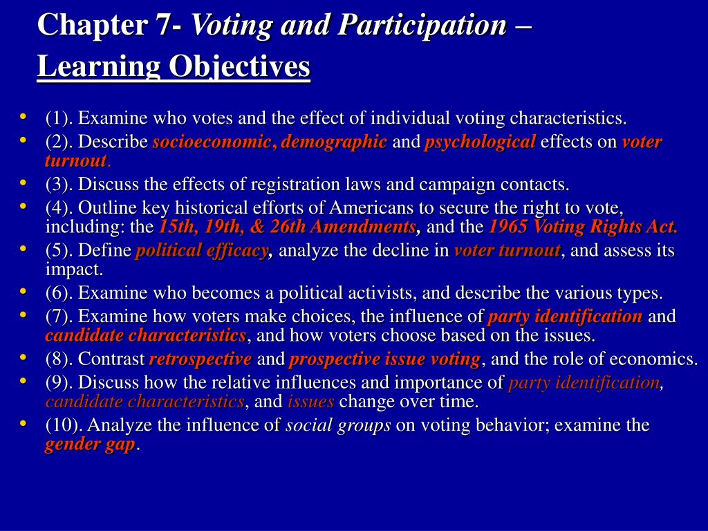 chapter 7 voting and participation learning objectives l.