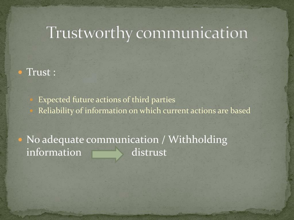 Trustworthy communication