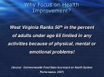 why focus on health improvement