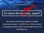 why focus on health improvement1