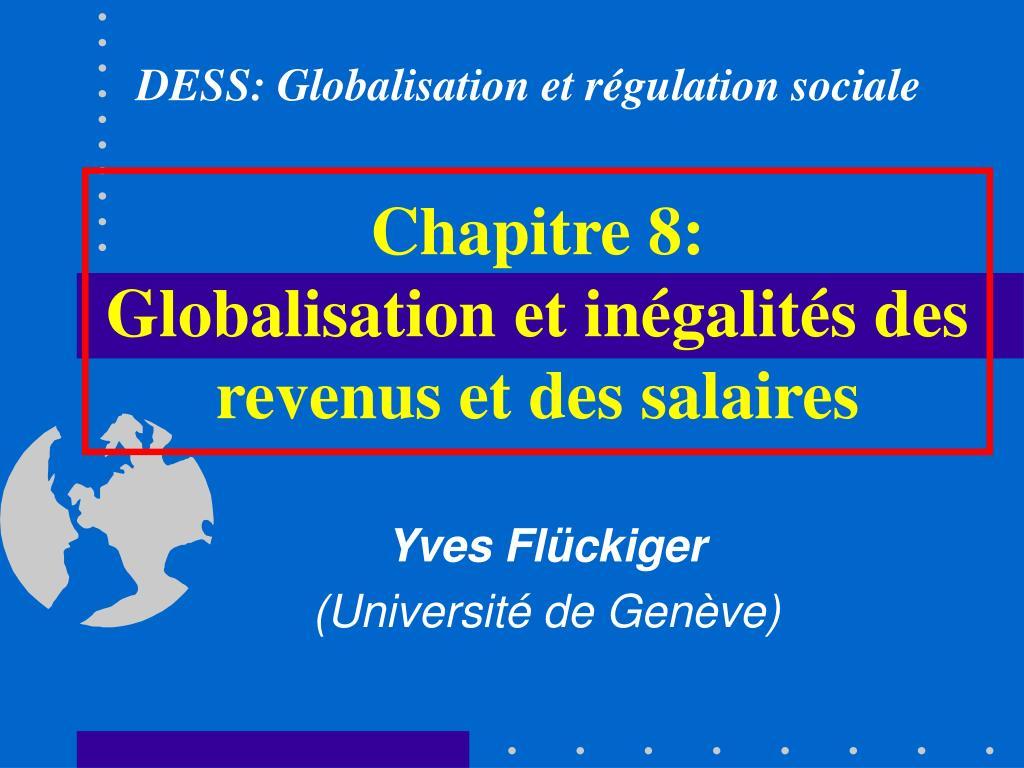 chapitre 8 globalisation et in galit s des revenus et des salaires l.