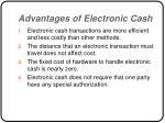 advantages of electronic cash