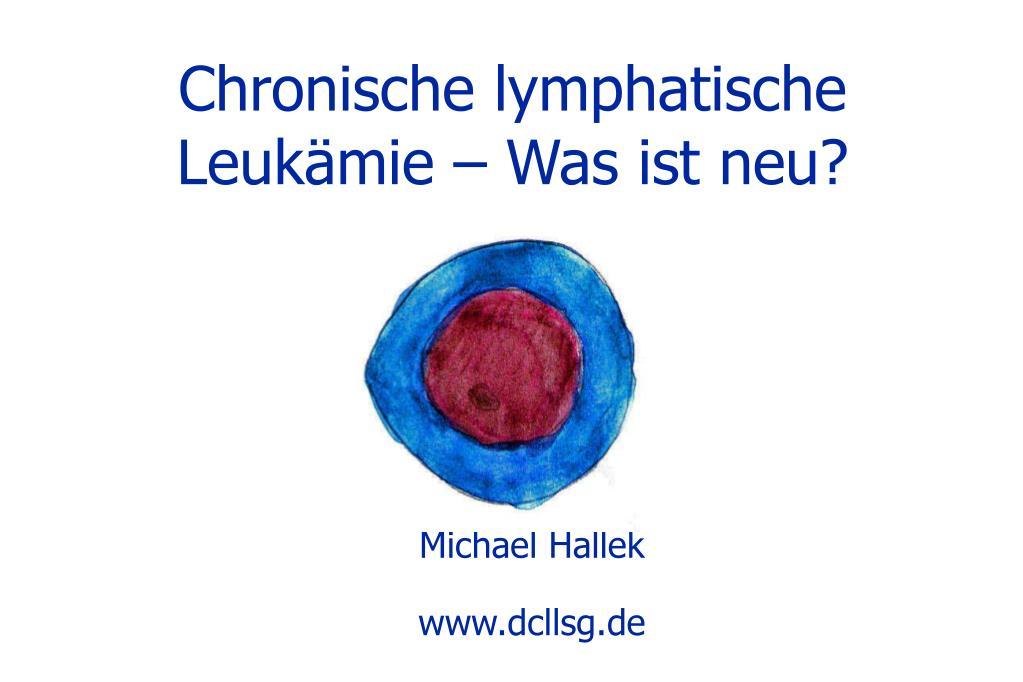 chronische lymphatische leuk mie was ist neu l.