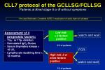 cll7 protocol of the gcllsg fcllsg patients at binet stage a or b without symptoms